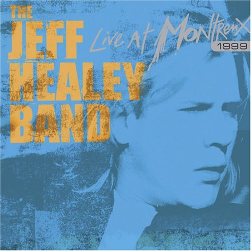 Jeff Band Healey Live At Montreux 1999