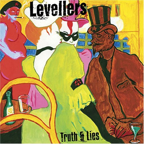 Levellers Truth & Lies