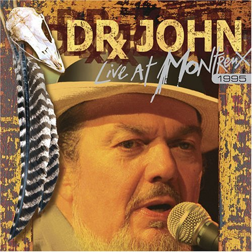 Dr. John Live At Montreux 1995
