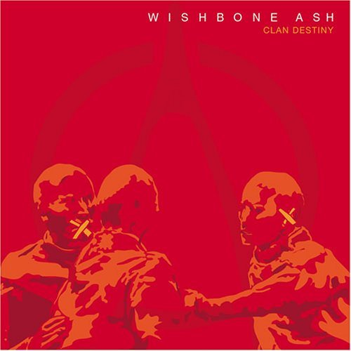Wishbone Ash Clan Destiny