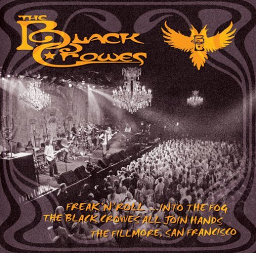 Black Crowes Freak N Roll Into The Fog Live 2 CD