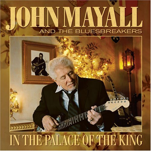 John Mayall In The Palace Of The King T T Freddie King