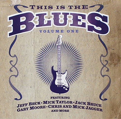 This Is The Blues Vol. 1 This Is The Blues