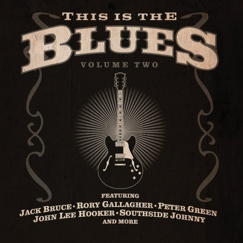 This Is The Blues Vol. 2 This Is The Blues