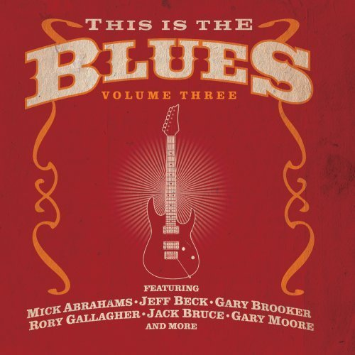 This Is The Blues Vol. 3 This Is The Blues