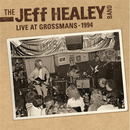 Jeff Band Healey Live At Grossmans 1994