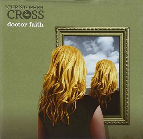 Christopher Cross Doctor Faith