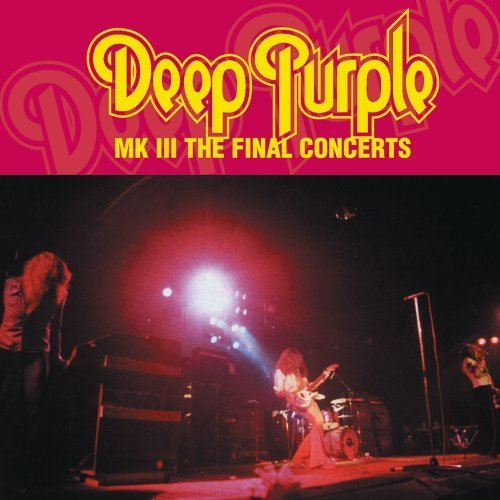 Deep Purple Mk Iii The Final Concerts Reissue 2 CD