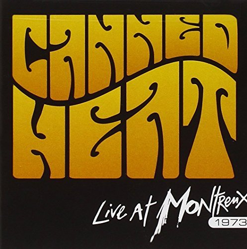 Canned Heat Live At Montreux