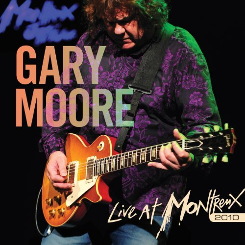 Gary Moore Live At Montreux 2010