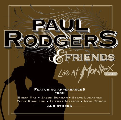 Paul & Friends Rodgers Live At Montreux 1994