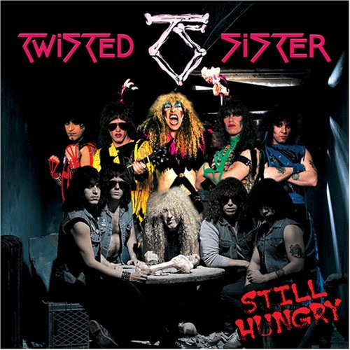 Twisted Sister Still Hungry