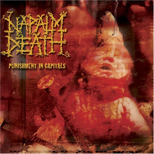 Napalm Death Punishment In Capitals Explicit Version