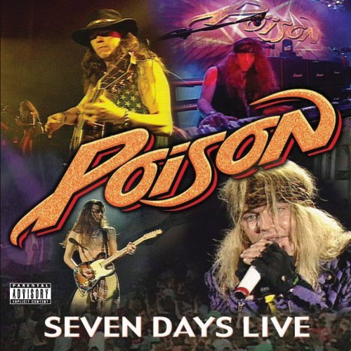 Poison 7 Days Live Explicit Version
