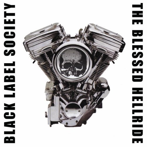 Black Label Society Blessed Hellride