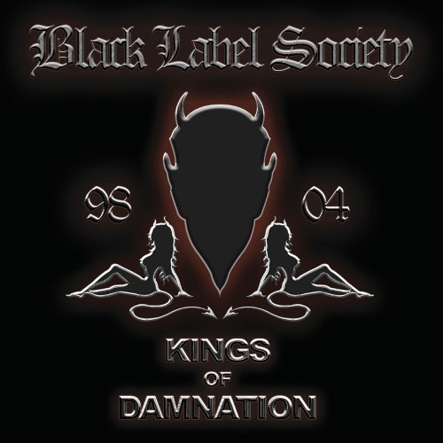 Black Label Society Kings Of Damnation Era 1998 0 2 CD