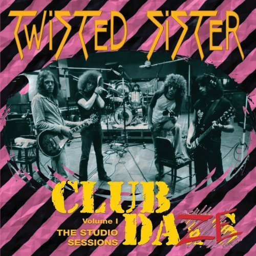 Twisted Sister Vol. 1 Club Daze