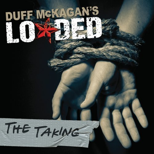 Duff Loaded Mckagan Taking