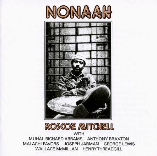 Roscoe Mitchell Nonaah 2 CD