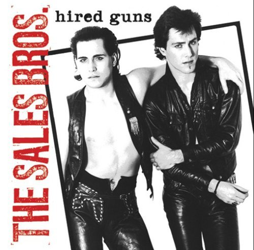 Sales Bros. Hired Guns