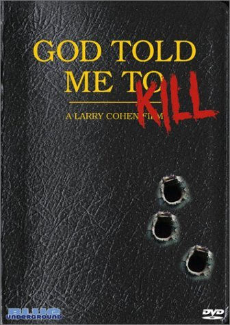 God Told Me To Kill Bianco Raffin Dennis Lynch Nr