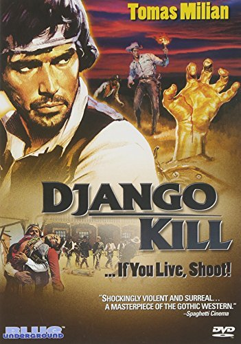 Django Kill If You Live Shoot Milian Tomas Nr
