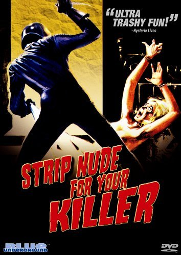 Strip Nude For Your Killer Strip Nude For Your Killer Nr