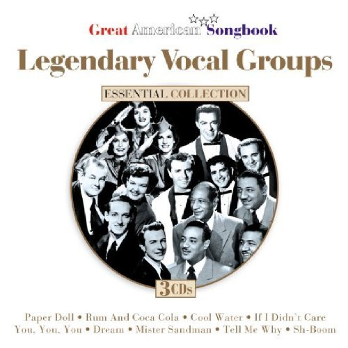 Legendary Vocal Groups Legendary Vocal Groups 3 CD Set