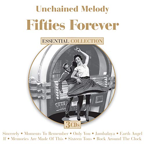 Unchained Melody Fifties Forever