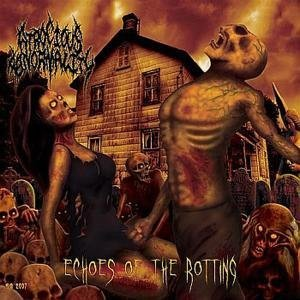 Atrocious Abnormality Echoes Of The Rotting