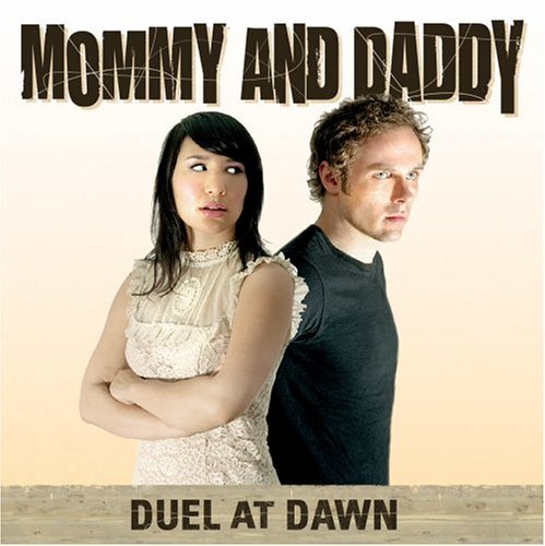 Mommy & Daddy Duel At Dawn