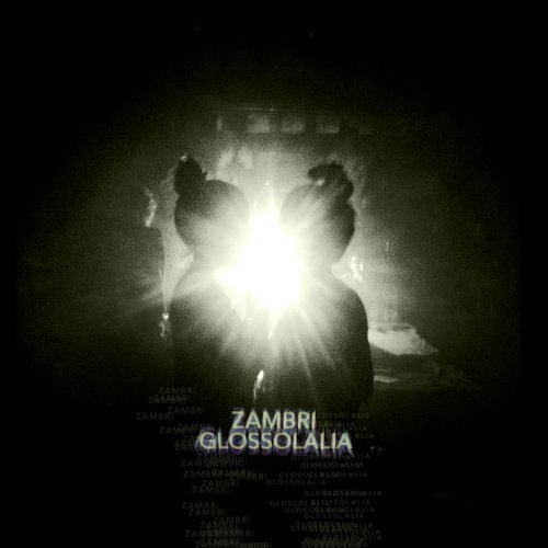 Zambri Glossolalia Incl. Download Code