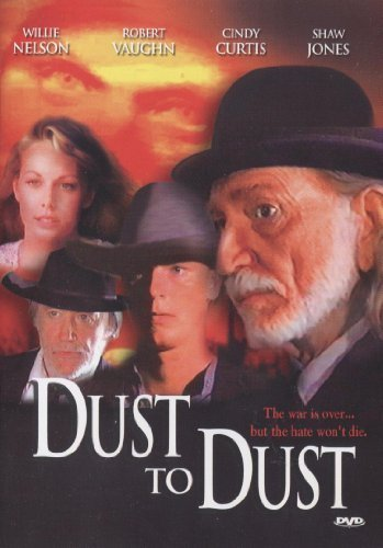 Dust To Dust Nelson Vaughn Curtis Jones Clr R