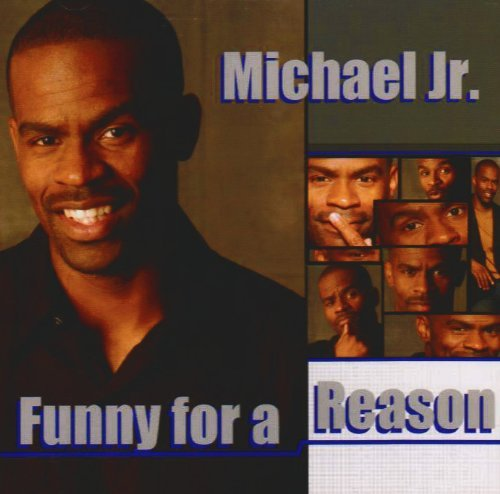 Michael Jr. Funny For A Reason