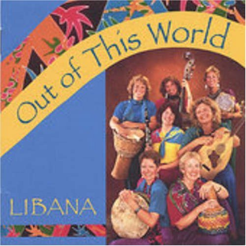 Libana Out Of This World