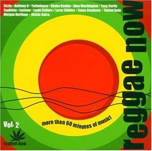 Reggae Now Vol. 2 Reggae Now Anthony B Sizzla Turbulence Reggae Now