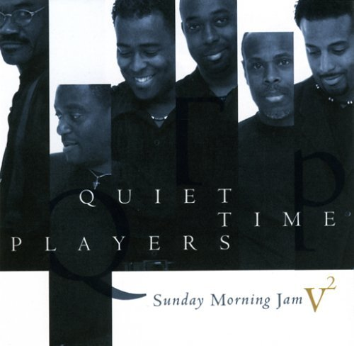 Quiet Time Players Vol. 2 Sunday Morning Jam