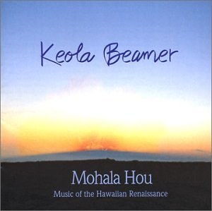Keola Beamer Mohala Hou Music Of The Hawaii