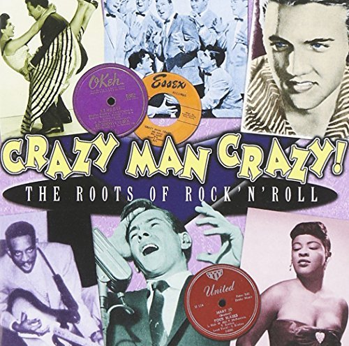 Crazy Man Crazy The Roots Of R Crazy Man Crazy The Roots Of R Import Gbr 2 CD