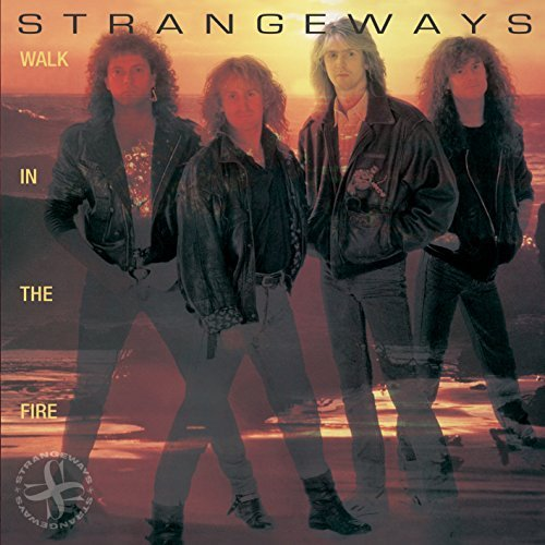 Strangeways Walk In The Fire Walk In The Fire