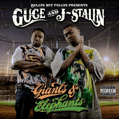 Guce & J Stalin Giants & Elephants Explicit Version