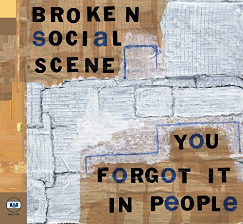 Broken Social Scene You Forgot It In People