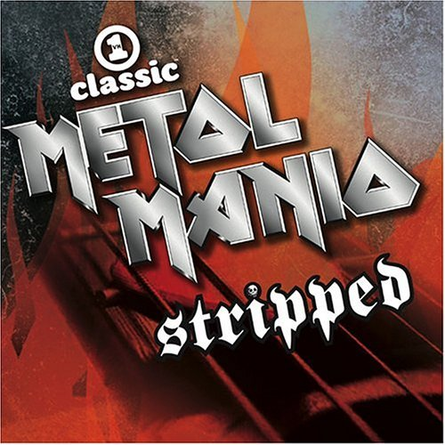 Metal Mania Stripped! Vh1 Cla Vol. 1 Metal Mania Stripped! Scorpion Warrant Poison Tesla