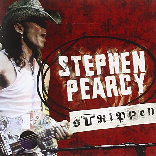 Stephen Pearcy Stripped
