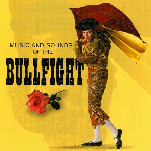 Sound Effects Music & Sounds Of The Bullfigh