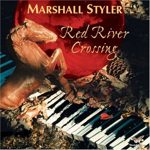 Marshall Styler Red River Crossing