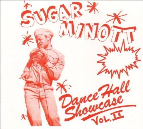Sugar Minott Vol. 2 Dance Hall Showcase