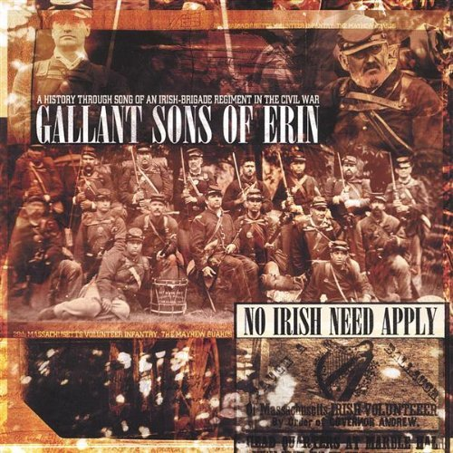 Gallant Sons Of Erin No Irish Need Apply