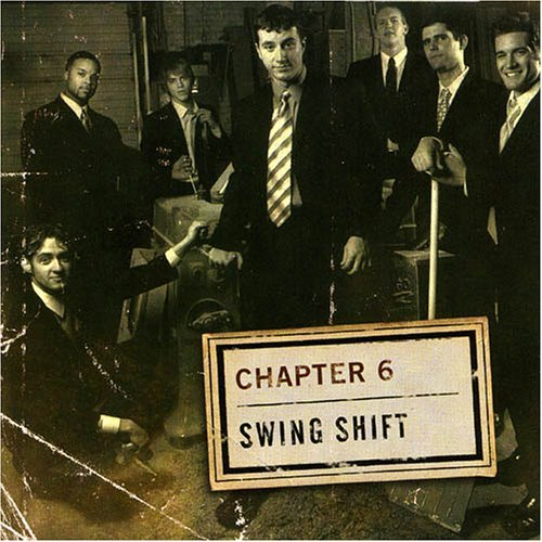 Chapter 6 Swing Shift