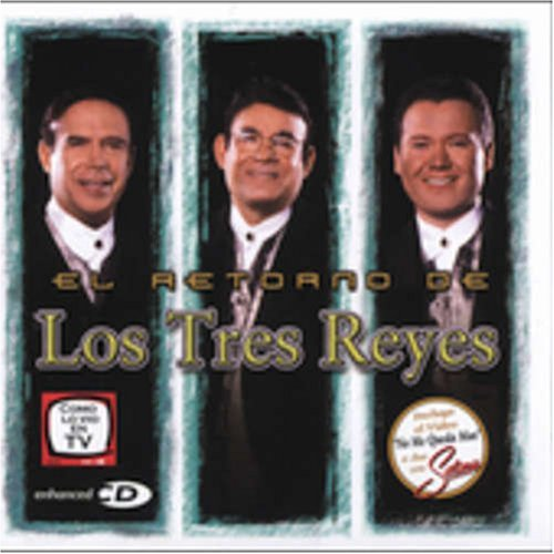 Los Tres Reyes El Retorno De Enhanced CD